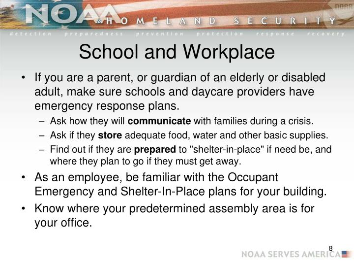 School and Workplace