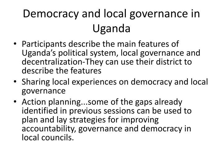 Democracy and local governance in Uganda