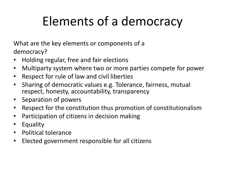 Elements of a democracy