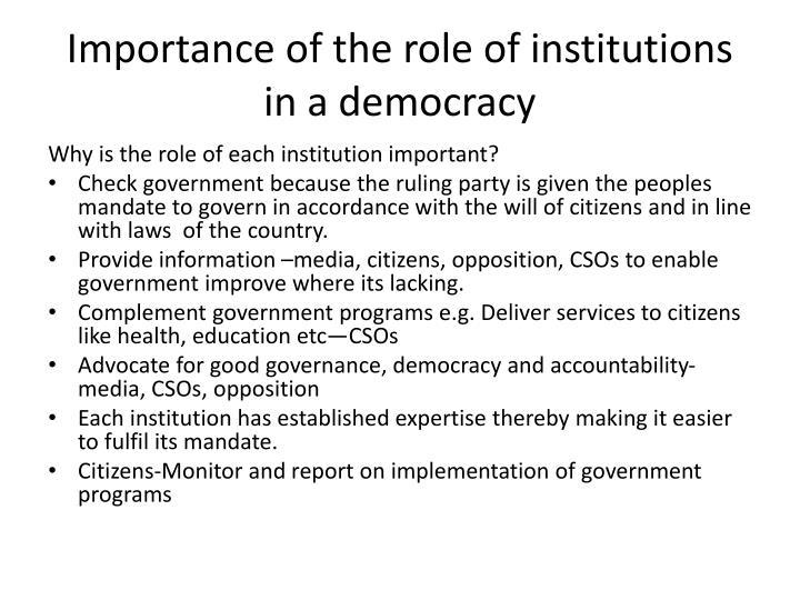 Importance of the role of institutions in a democracy