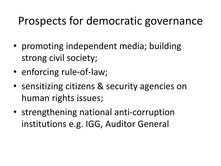 Prospects for democratic governance