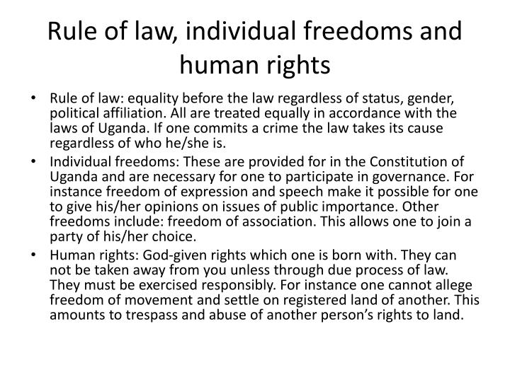 Rule of law, individual freedoms and human rights