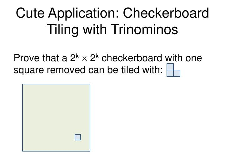 Cute Application: Checkerboard Tiling with Trinominos