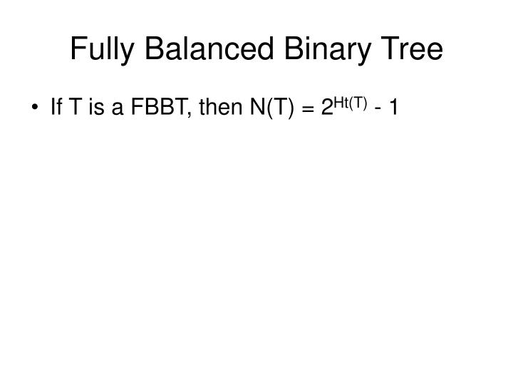 Fully Balanced Binary Tree