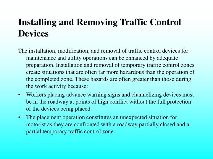 Installing and Removing Traffic Control Devices