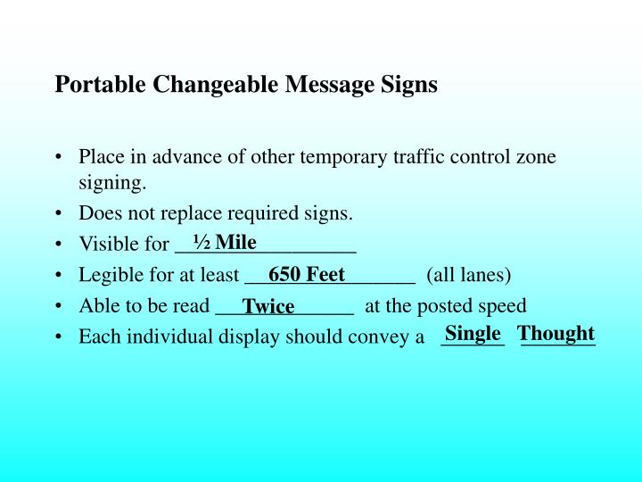 Portable Changeable Message Signs