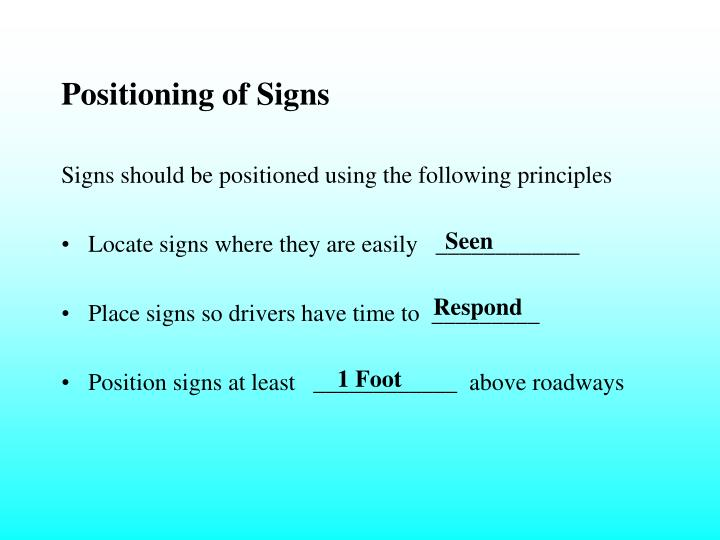 Positioning of Signs