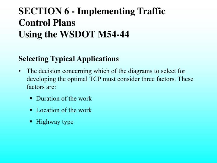 SECTION 6 - Implementing Traffic Control Plans