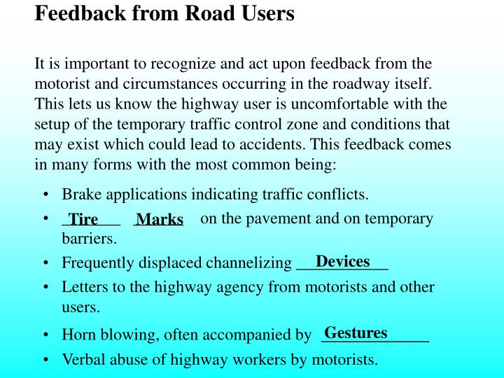 Feedback from Road Users