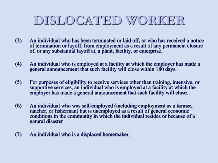 DISLOCATED WORKER