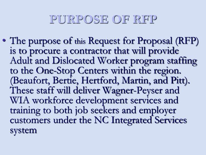 PURPOSE OF RFP
