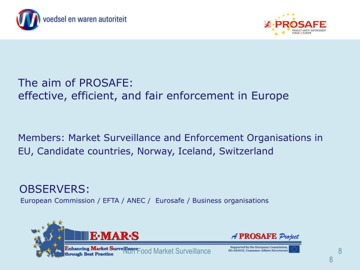 The aim of PROSAFE: