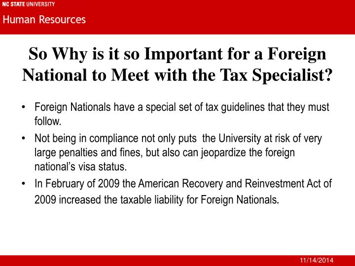 So Why is it so Important for a Foreign National to Meet with the Tax Specialist?