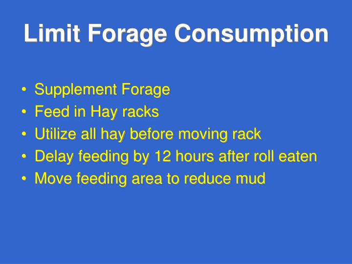 Limit Forage Consumption