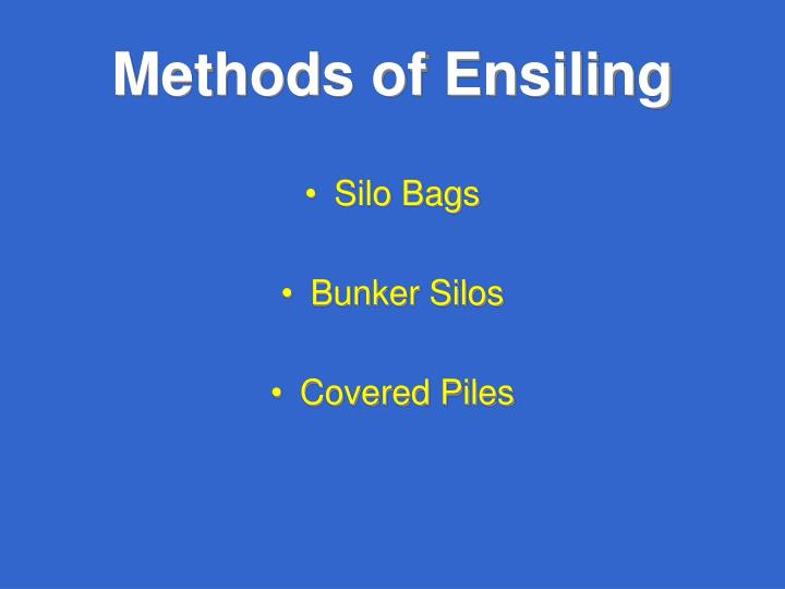 Methods of Ensiling