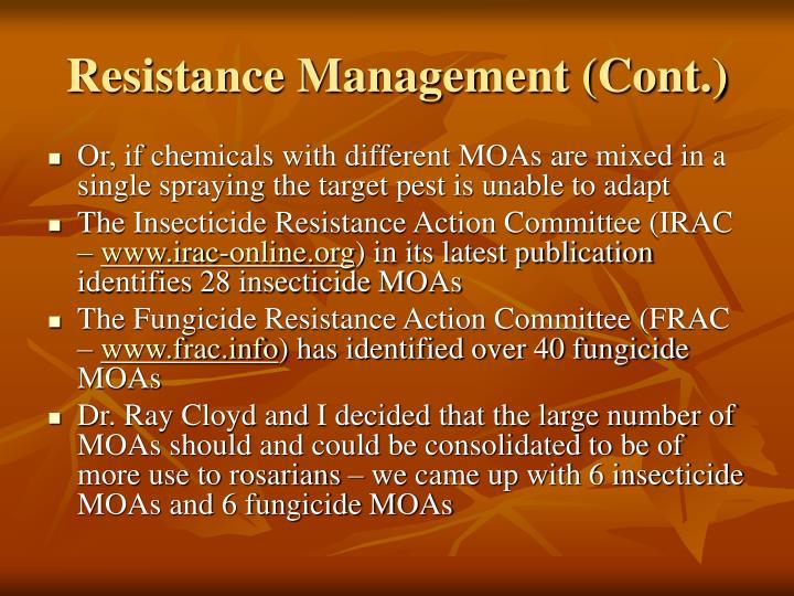 Resistance Management (Cont.)