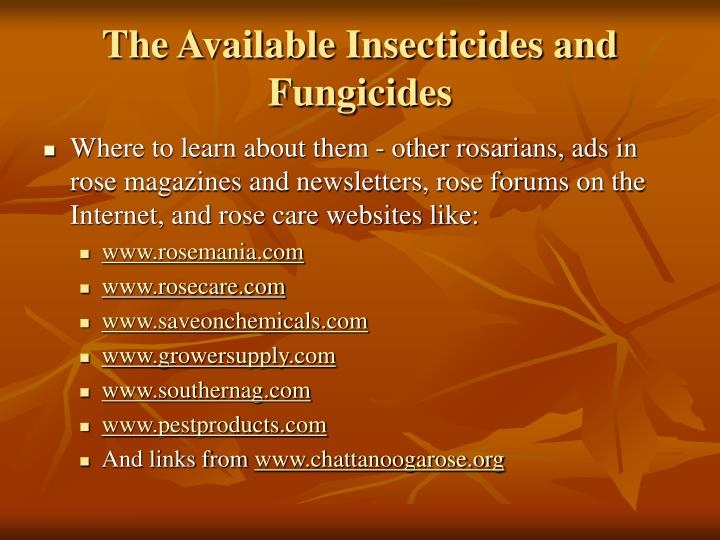 The Available Insecticides and Fungicides