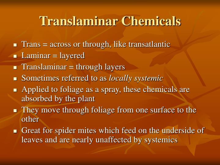 Translaminar Chemicals