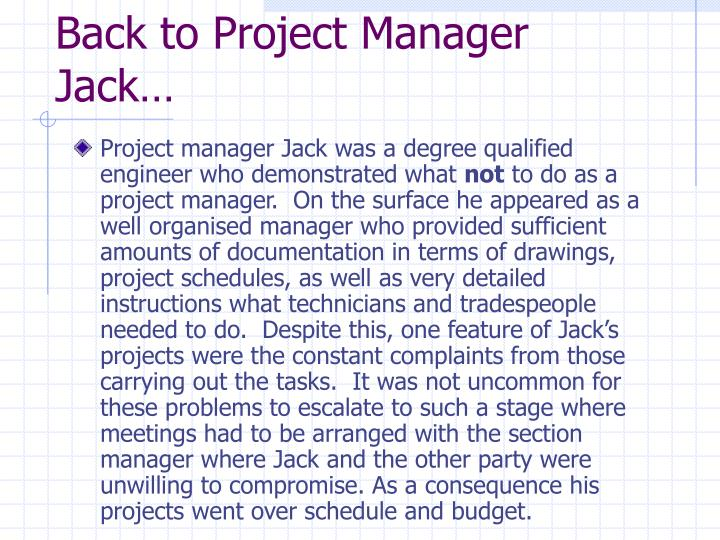 Back to Project Manager Jack…