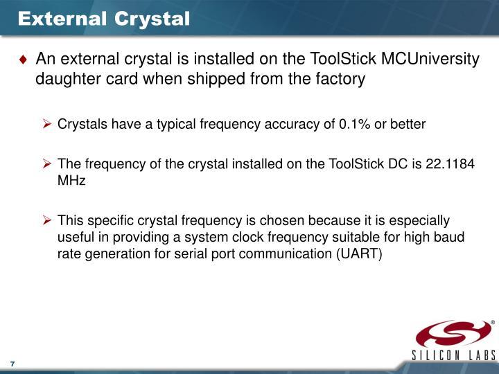 External Crystal