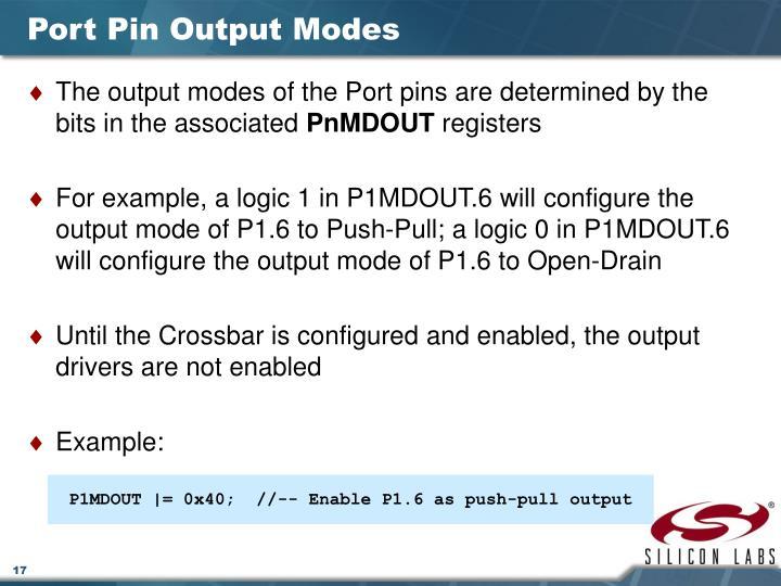 Port Pin Output Modes