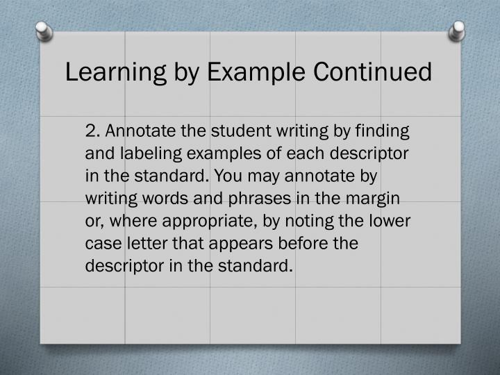 Learning by Example Continued