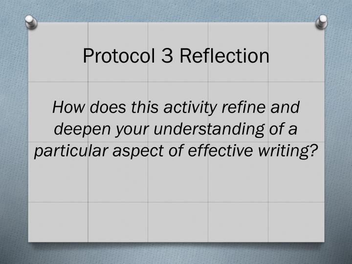 Protocol 3 Reflection