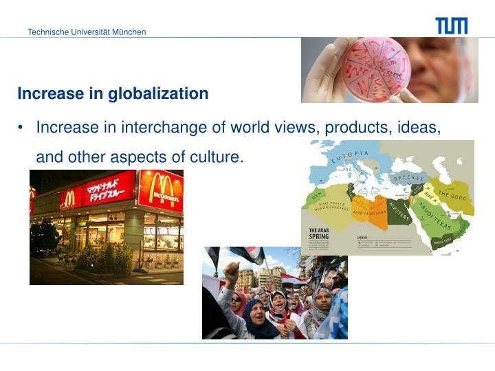Increase in globalization