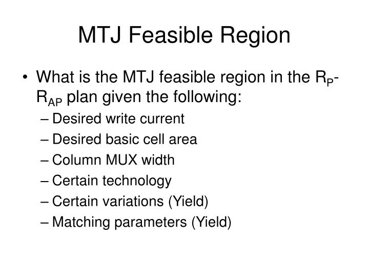 MTJ Feasible Region