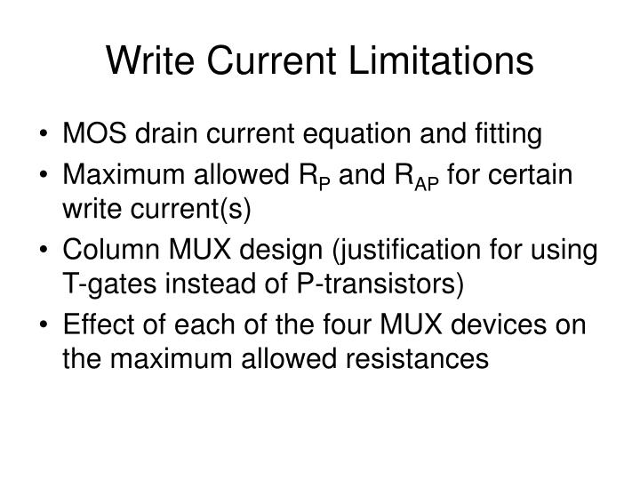 Write Current Limitations