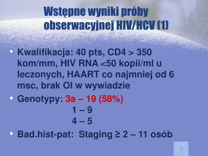 Wstępne wyniki próby obserwacyjnej HIV/HCV (1)