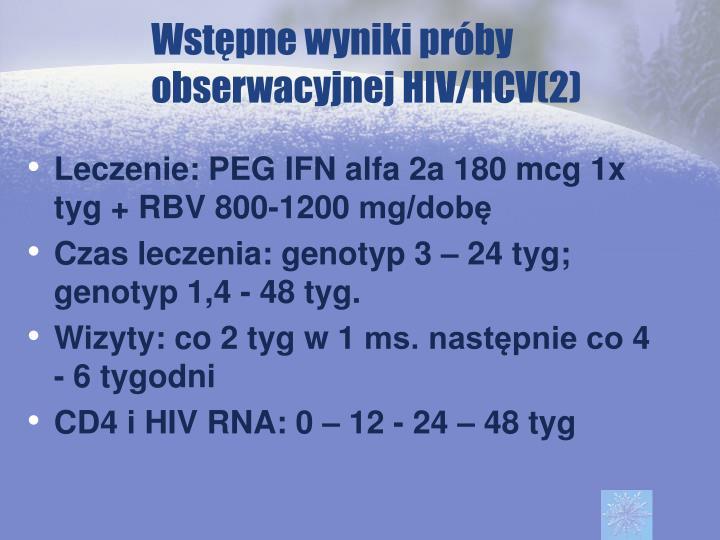 Wstępne wyniki próby obserwacyjnej HIV/HCV(2)