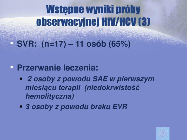 Wstępne wyniki próby obserwacyjnej HIV/HCV (3)