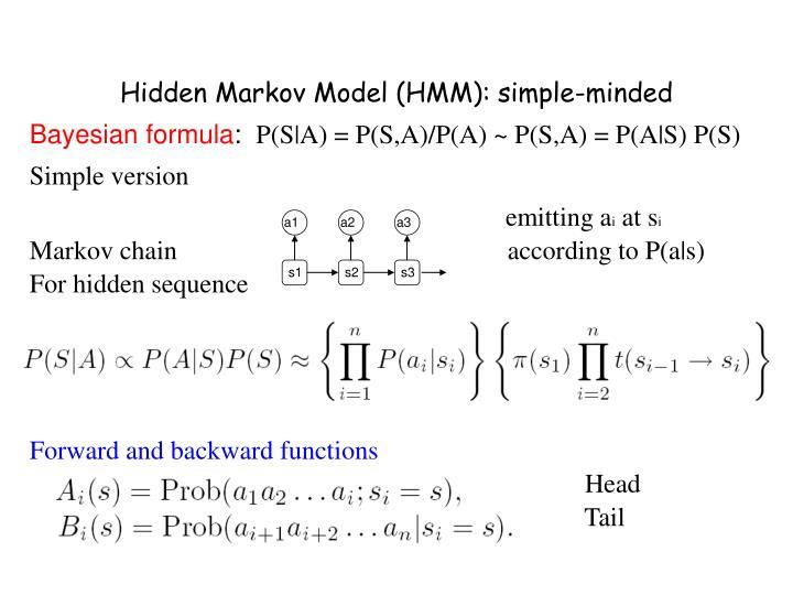 Hidden Markov Model (HMM): simple-minded