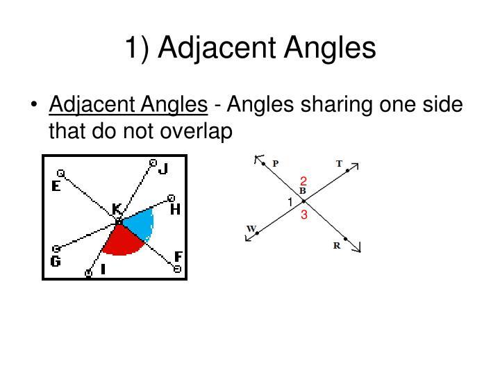1) Adjacent Angles