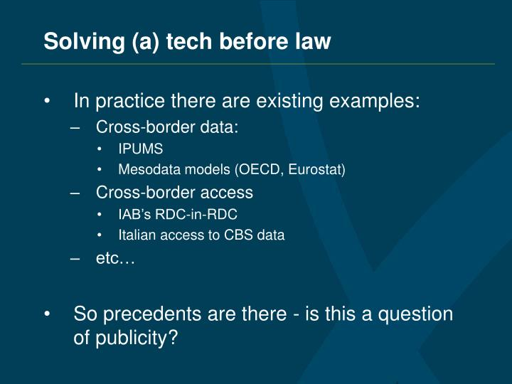 Solving (a) tech before law