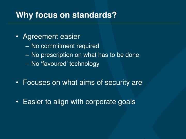 Why focus on standards?