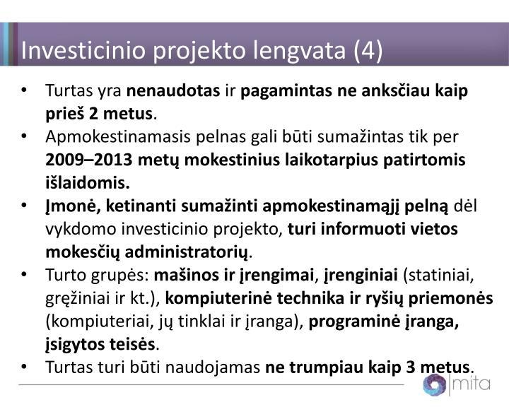 Investicinio projekto lengvata