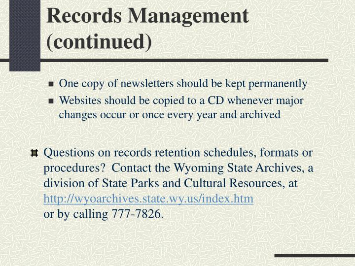 Records Management (continued)
