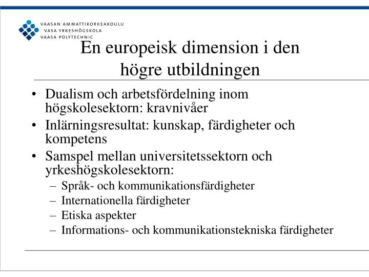 En europeisk dimension i den