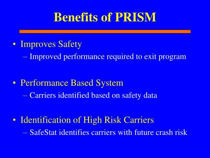 Benefits of PRISM