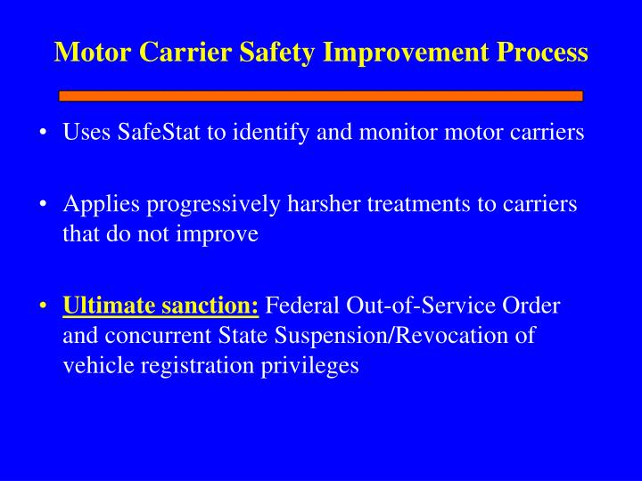 Motor Carrier Safety Improvement Process