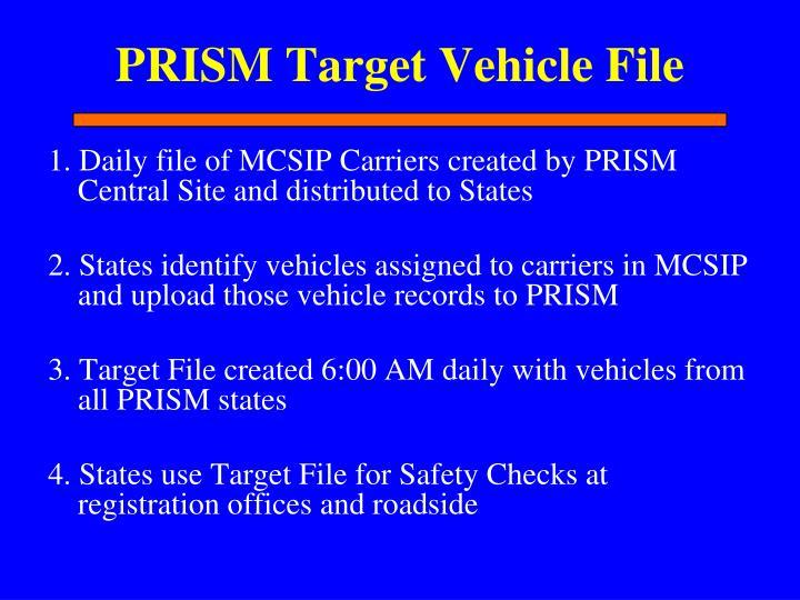 PRISM Target Vehicle File