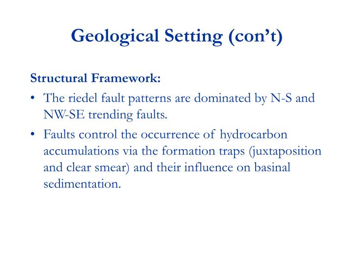Geological Setting (con't)