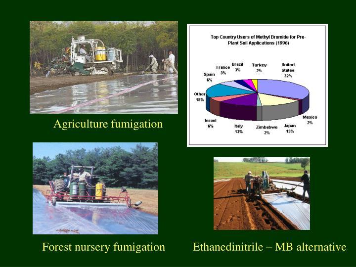 Agriculture fumigation