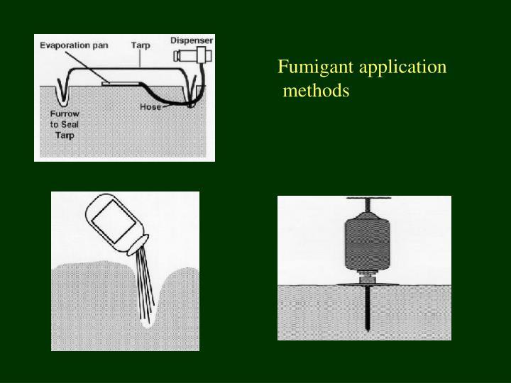 Fumigant application