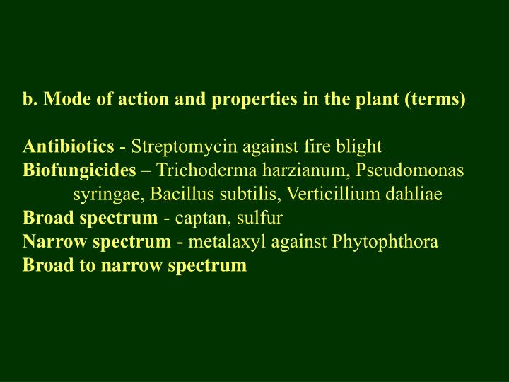 b. Mode of action and properties in the plant (terms)