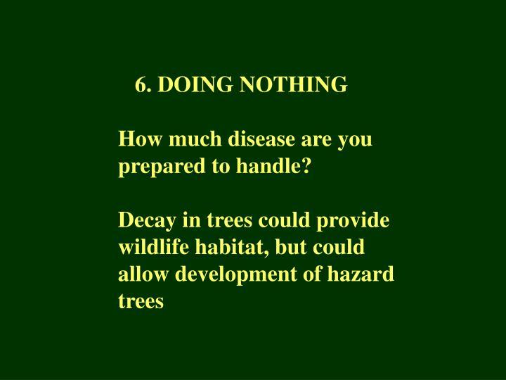 6. DOING NOTHING