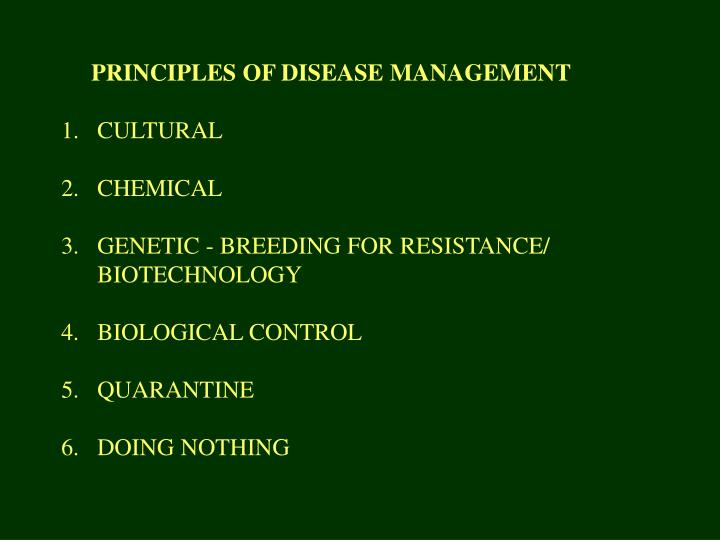 PRINCIPLES OF DISEASE MANAGEMENT