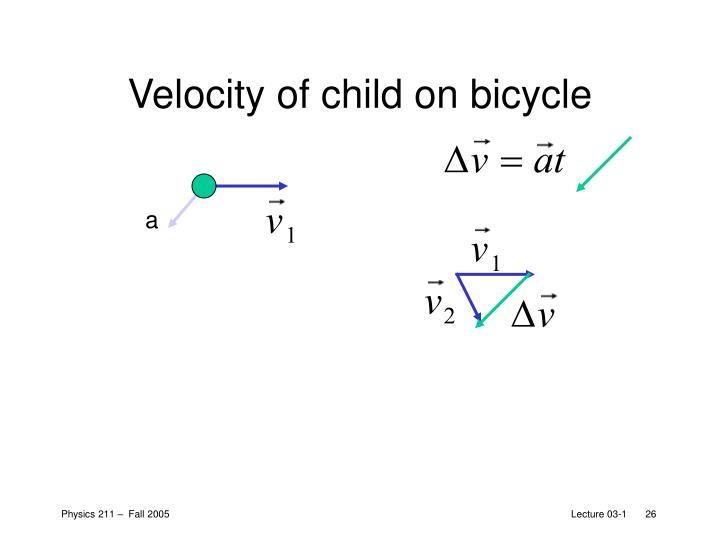 Velocity of child on bicycle
